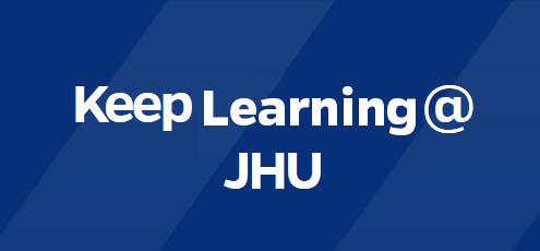 Keep Learning at JHU